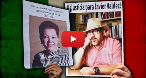 Publicación de Youtube por BBC News Mundo: Morir por informar  la muerte de periodistas en México - DOCUMENTAL BBC MUNDO
