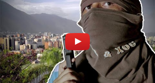 Publicación de Youtube por BBC News Mundo: Crisis en Venezuela  la BBC cara a cara con secuestradores en Caracas