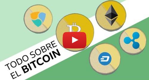 Publicación de Youtube por BBC News Mundo: Qué es el Bitcoin y cómo funciona la mayor criptomoneda de la historia