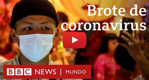 Publicación de Youtube por BBC News Mundo: Cuáles son los síntomas y otras 3 preguntas clave sobre el brote de coronavirus en China   BBC Mundo