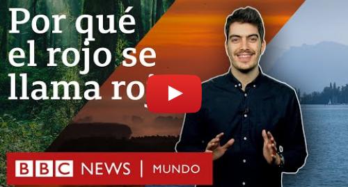 Publicación de Youtube por BBC News Mundo: ¿De dónde vienen los nombres de los colores en español? | BBC Mundo