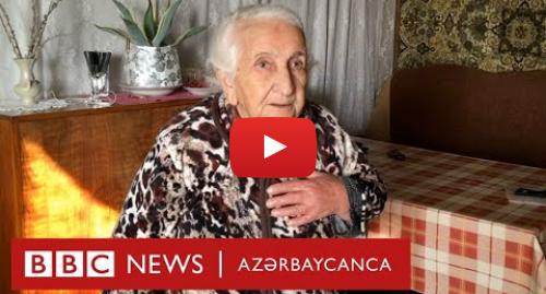 BBC News Azərbaycanca tərəfindən edilən YouTube paylaşımı: Ermənistanda Azərbaycandan olan qaçqınlar azərbaycanlı qonşuları ilə bağlı nə deyirlər?