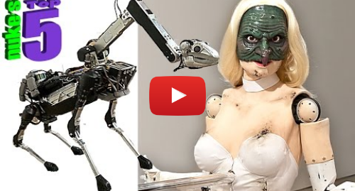 Youtube post by Nuke's Top 5: 5 Creepy Robots That Are Pure Nightmare Fuel