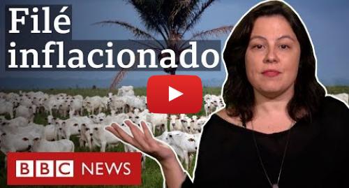 YouTube post de BBC News Brasil: Por que a carne deve continuar mais cara em 2020