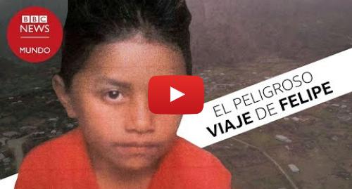 Publicación de Youtube por BBC News Mundo: El niño guatemalteco de 8 años que murió buscando el sueño americano