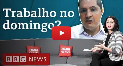 YouTube post de BBC News Brasil: Seguro-desemprego taxado e trabalho no domingo  as respostas do governo sobre o programa de emprego
