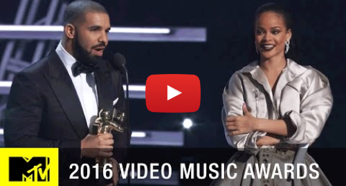 Youtube post by MTV: Drake Presents Rihanna w/ Vanguard Award | 2016 Video Music Awards | MTV