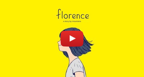 Youtube post by Annapurna Interactive: FLORENCE | Launch Trailer