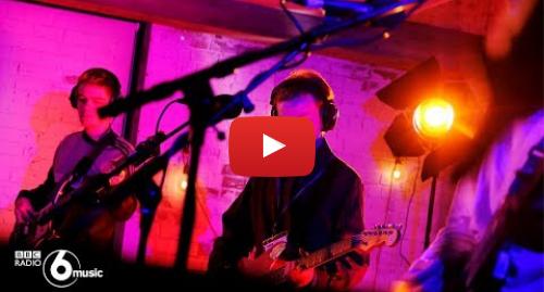 Youtube post by BBC Radio 6 Music: black midi - 6 Music Live Room jam