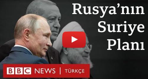 BBC News Türkçe tarafından yapılan Youtube paylaşımı: Barış Pınarı Harekatı  Rusya Suriye'de ne yapmak istiyor?