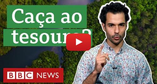 YouTube post de BBC News Brasil: A polêmica história dos interesses econômicos na Amazônia