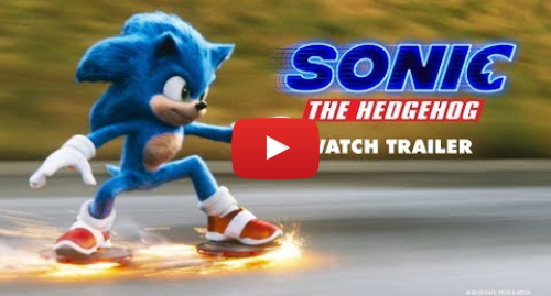 Youtube post by Paramount Pictures UK: Sonic The Hedgehog | Official Trailer | Paramount Pictures UK