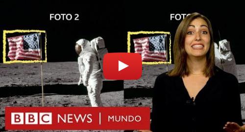 Publicación de Youtube por BBC News Mundo: Las teorías conspirativas que creen que el Apolo 11 nunca llegó a la Luna