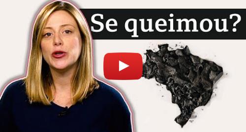 YouTube post de BBC News Brasil: O impacto da política ambiental de Bolsonaro na imagem do Brasil