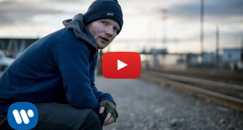 Youtube post by Ed Sheeran: Ed Sheeran - Shape of You [Official Video]