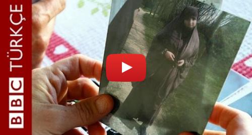 BBC News Türkçe tarafından yapılan Youtube paylaşımı: Genç kızların Paris'ten Suriye'ye 'cihad yolculuğu' - BBC TÜRKÇE