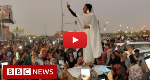Youtube post by BBC News: 'Nubian queen' becomes Sudan protest symbol - BBC News