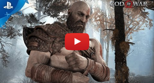 Youtube post by PlayStation: God of War – Story Trailer | PS4