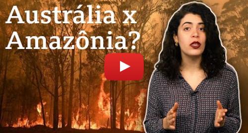 YouTube post de BBC News Brasil: Os incêndios florestais na Austrália e na Amazônia são comparáveis?
