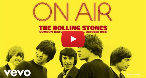 Youtube post by TheRollingStonesVEVO: The Rolling Stones - The Rolling Stones - Come On (Saturday Club, 26th October 1963)