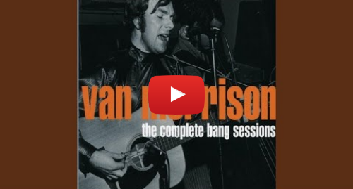 Youtube post by Van Morrison - Topic: Ring Worm