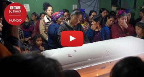 Publicación de Youtube por BBC News Mundo: La llegada a Guatemala de Felipe Gómez-Alonzo, el niño de 8 años que murió bajo custodia de EE.UU.