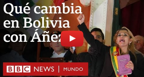 Publicación de Youtube por BBC News Mundo: Las medidas más polémicas del gobierno interino de Bolivia   BBC Mundo