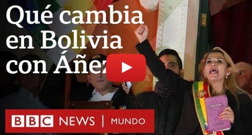Publicación de Youtube por BBC News Mundo: Las medidas más polémicas del gobierno interino de Bolivia | BBC Mundo