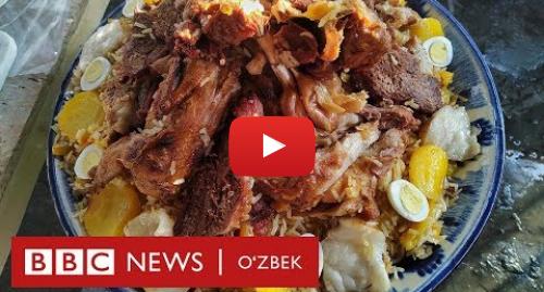Youtube муаллиф BBC Uzbek: Ўзбекистон  Палов ўлдирмайди - BBC Uzbek