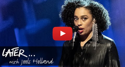 Youtube post by BBC Music: Celeste - Strange (Later... With Jools Holland)
