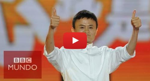 Publicación de Youtube por BBC News Mundo: Alibaba  ¿Cómo es el gigante chino del comercio online? - BBC Mundo