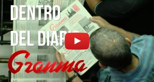 Publicación de Youtube por BBC News Mundo: Los cambios de Granma, el diario del partido comunista de Cuba