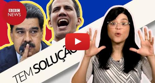 YouTube post de BBC News Brasil: Venezuela  4 possíveis saídas para crise