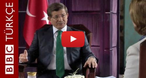 BBC News Türkçe tarafından yapılan Youtube paylaşımı: Davutoğlu  Suriye'de bütünlüklü bir stratejiden yanayız - BBC TÜRKÇE