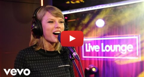 Youtube post by BBCRadio1VEVO: Taylor Swift - Shake It Off in the Live Lounge