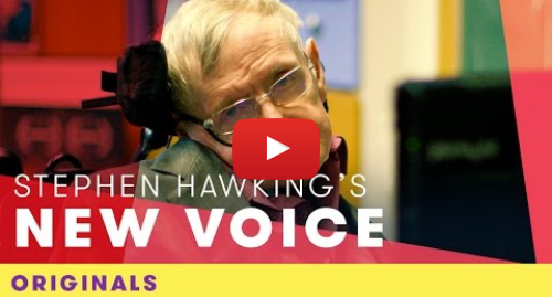 Youtube post by Comic Relief: Stephen Hawking's New Voice | Comic Relief Originals
