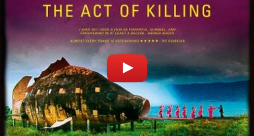 Youtube post by Dogwoof: The Act of Killing Trailer - Official Trailer