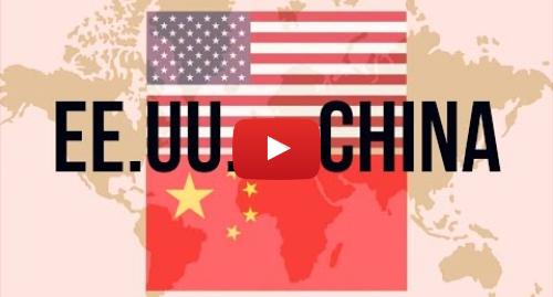 Publicación de Youtube por BBC News Mundo: China vs EE.UU. ¿quién es el líder mundial?