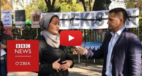 Youtube муаллиф BBC Uzbek: Инсон ҳуқуқлари фаоллари Мирзиёевдан ислоҳотларни давом эттиришни талаб қилишди