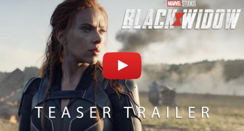 Youtube post by Marvel Entertainment: Marvel Studios' Black Widow - Official Teaser Trailer