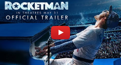 Youtube пост, автор: Paramount Pictures: Rocketman (2019) - Official Trailer - Paramount Pictures