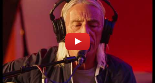 Youtube post by paulwellertv: Paul Weller | Village | Live Session