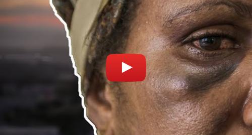 Publicación de Youtube por BBC News Mundo: El país en el que violan a 2 de cada 3 mujeres - MINI DOC BBC