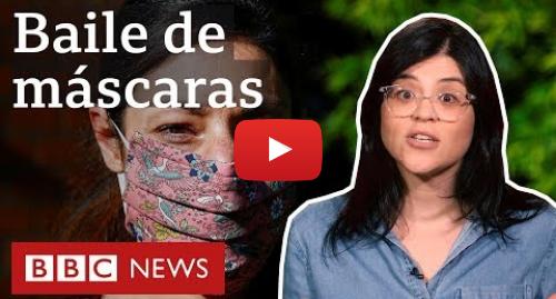 YouTube post de BBC News Brasil: Coronavírus  por que países como o Brasil estão recomendando máscaras a todos