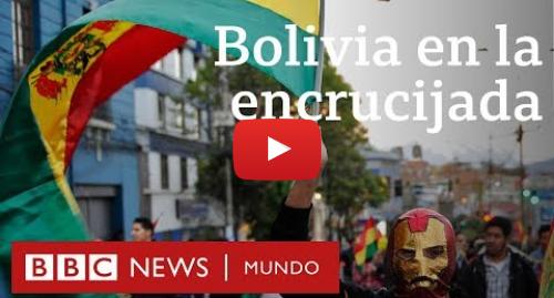 Publicación de Youtube por BBC News Mundo: Evo Morales  la encrucijada de Bolivia tras las elecciones  | BBC Mundo