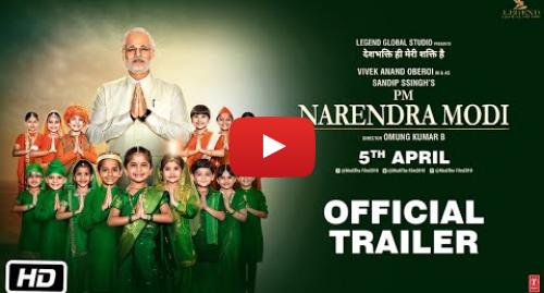 Youtube post by T-Series: PM Narendra Modi | Official Trailer | Vivek Oberoi | Omung Kumar | Sandip Ssingh | 5th April