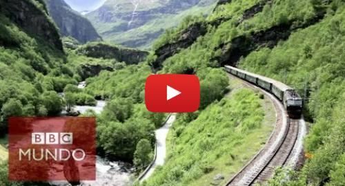 Publicación de Youtube por BBC News Mundo: Flam  ¿el viaje en tren más hermoso del mundo? - BBC Mundo