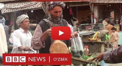 Youtube муаллиф BBC Uzbek: Рамазон, минтақа  Бир бурда нон ва бодринг - афғонистонлик Жонмамат ва оиласининг рўзаси- BBC Uzbek