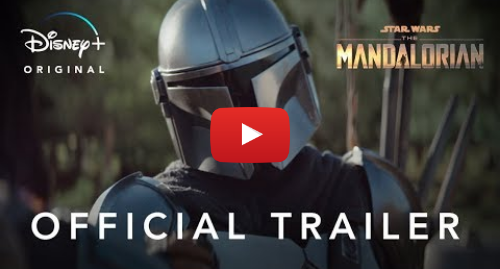Youtube post by Star Wars: The Mandalorian – Official Trailer 2 | Disney+ | Streaming Nov. 12