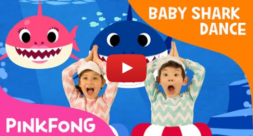Youtube post by Pinkfong! Kids' Songs & Stories: Baby Shark Dance | Sing and Dance! | Animal Songs | PINKFONG Songs for Children